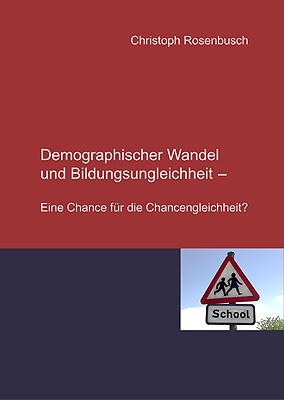 Titel: Demographischer Wandel und Bildungsungleichheit